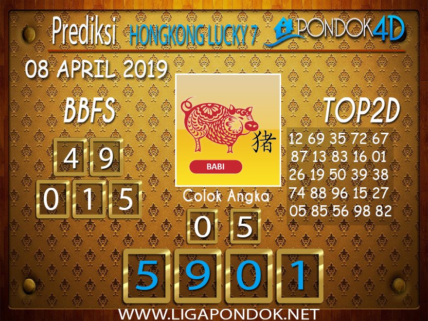 Prediksi Togel HONGKONG LUCKY 7 PONDOK4D 08 APRIL 2019