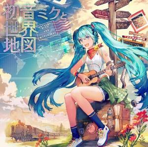Hatsune Miku to Sekai Chizu Vocaloid Album | Mikubox