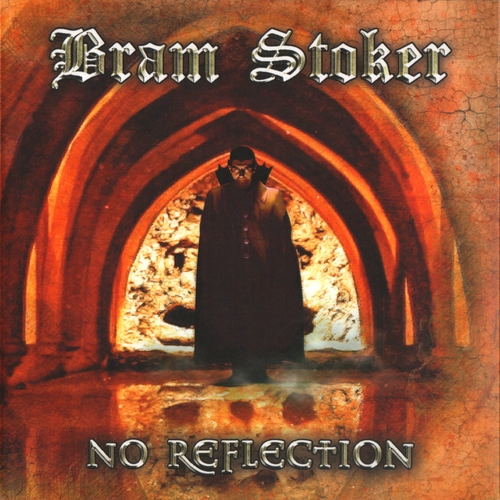Bram Stoker - No Reflection