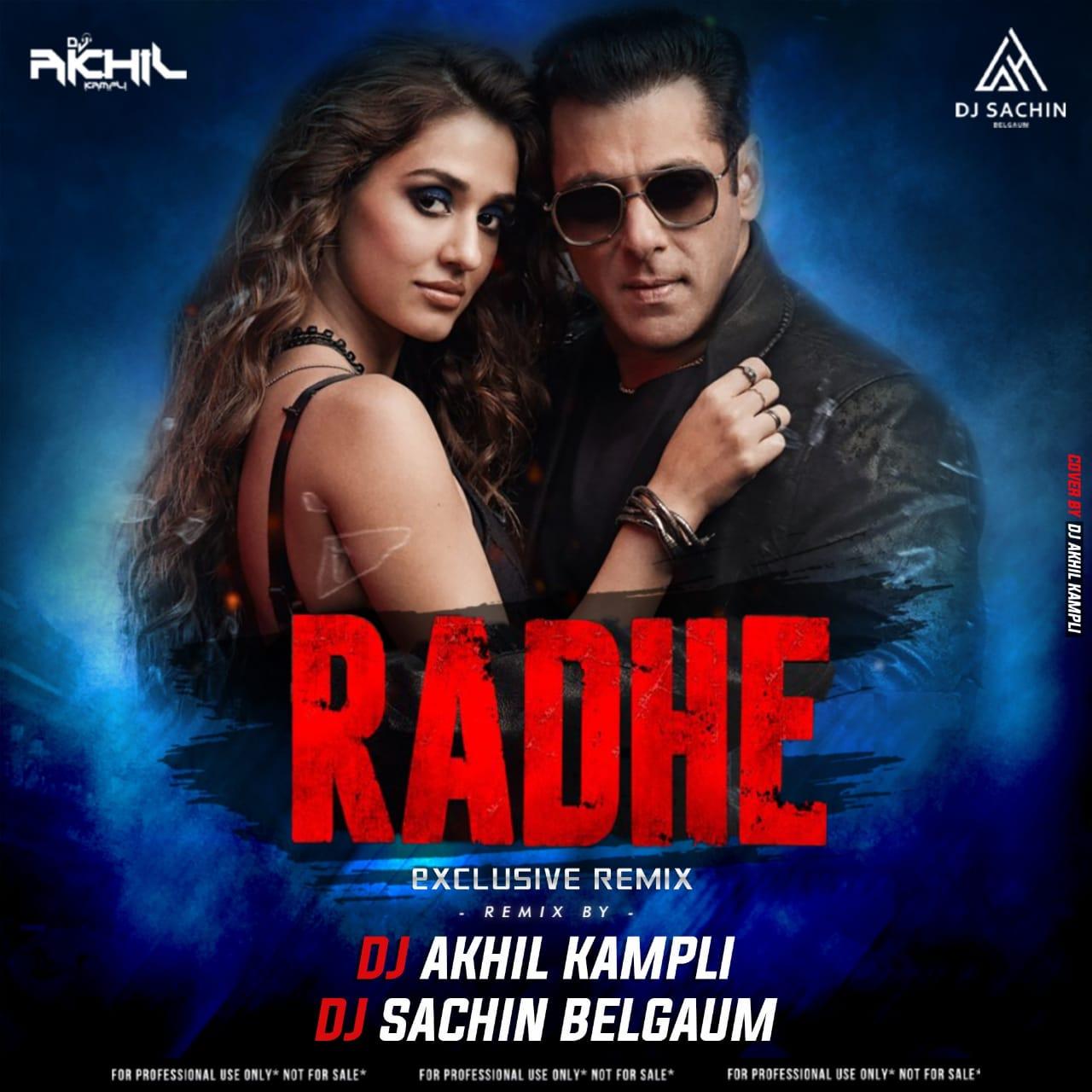 Radhe Title Track Remix x Dj Akhil Kampli x Dj Sachin Belgaum