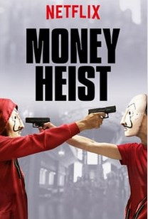 Money Heist (2017) [West Series]