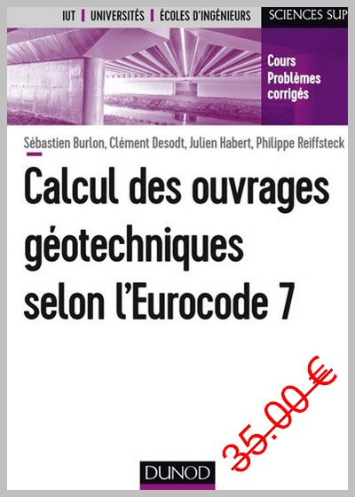 Calcul des ouvrages géotechniques selon l'Eurocode 7