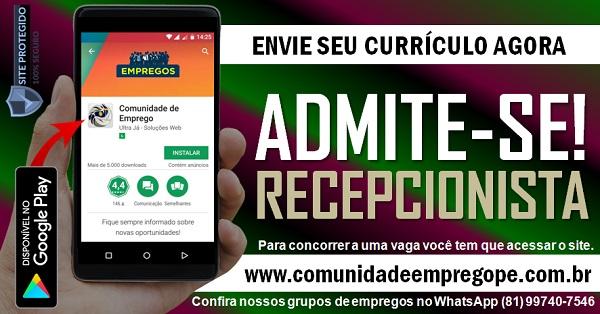 RECEPCIONISTA PARA EMPRESA DE GESTÃO DE SERVIÇOS NO RECIFE