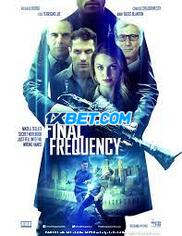 Final Frequency (2020) Telugu Dubbed Movie Watch Online