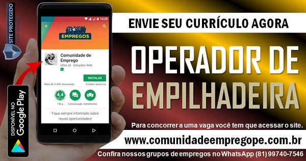 OPERADOR DE EMPILHADEIRA, 05 VAGAS PARA INDÚSTRIA EM IGARASSU