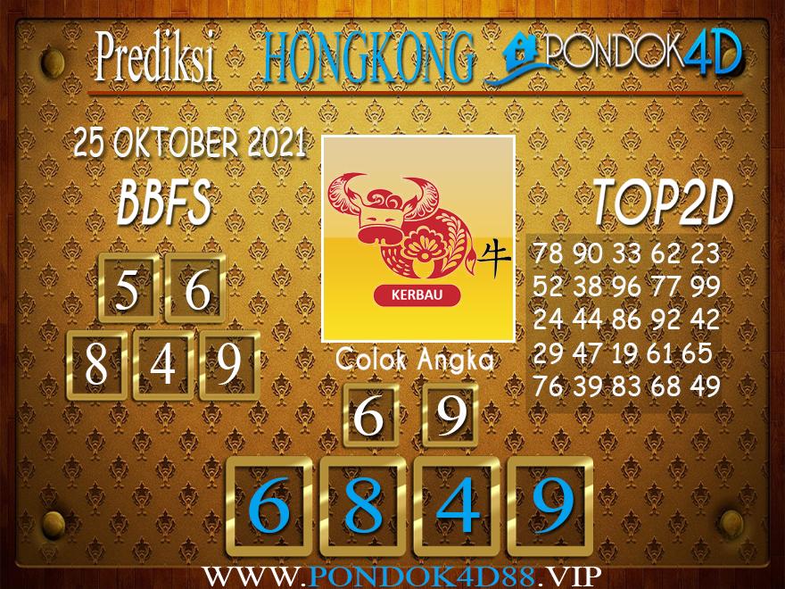 Prediksi Togel HONGKONG PONDOK4D 25 OKTOBER 2021