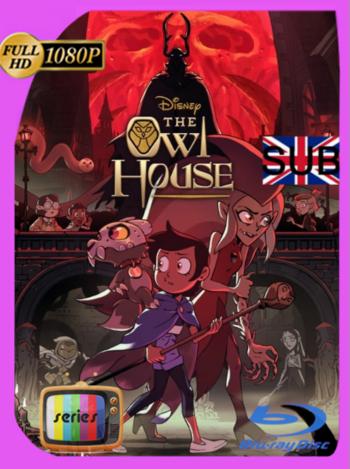The Owl House: La Casa Búho (2020) Temporada 2 [08/21] HULU WEB-DL [1080p] Subtitulado [GoogleDrive]