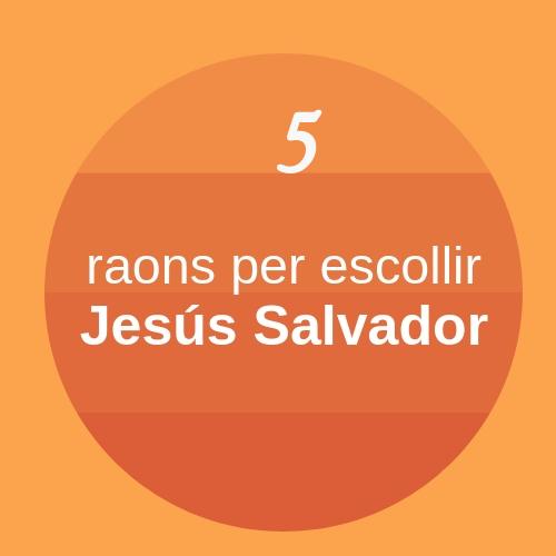 Escollir Jesús Salvador