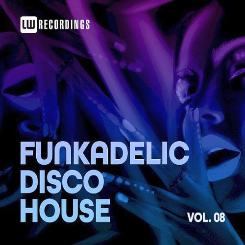 Funkadelic Disco House 08 (2021)