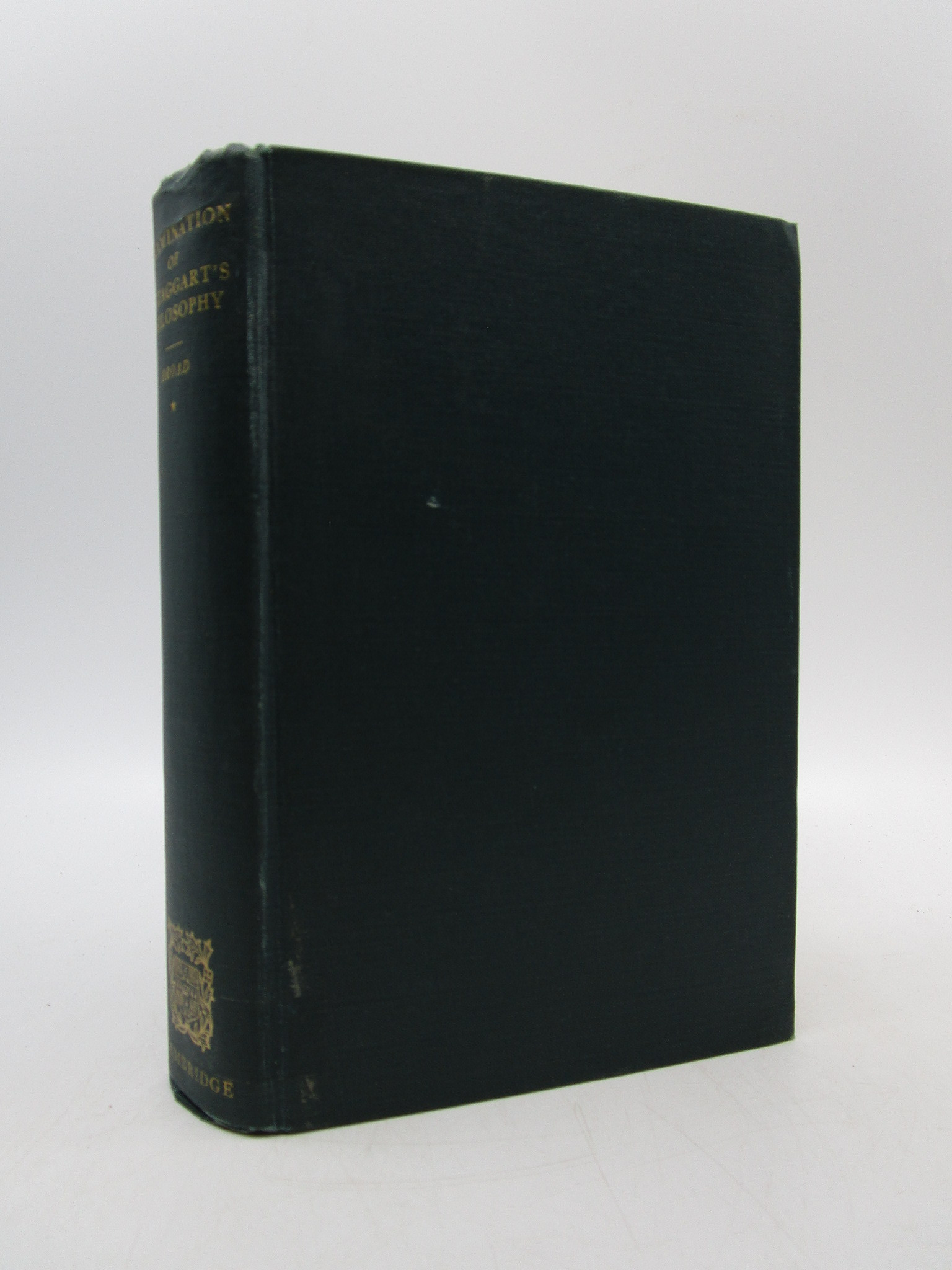 Image for Examination of McTaggart's Philosophy Volume I (First Edition)