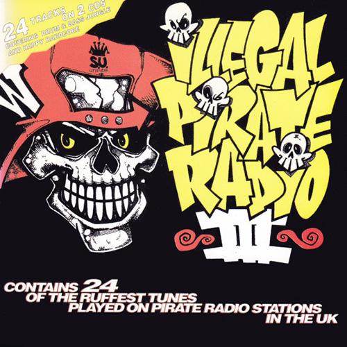 VA - Illegal Pirate Radio III