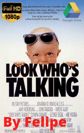 Saga – Mira quien habla  (1989 – 1990) [1080p] [Latino] [Google Drive](Enlace propio)