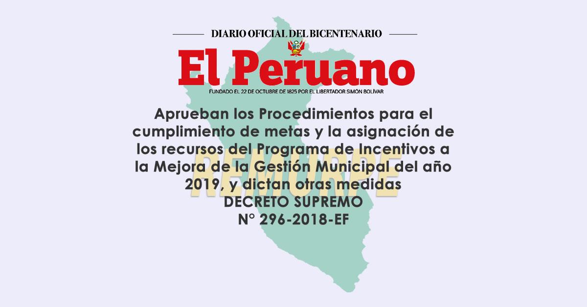 Aprueban los Procedimientos para el cumplimiento de metas y la asignación de los recursos del Programa de Incentivos a la Mejora de la Gestión Municipal del año 2019