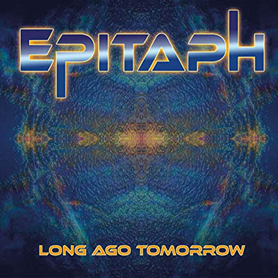Epitaph-Long Ago Tomorrow (2019)