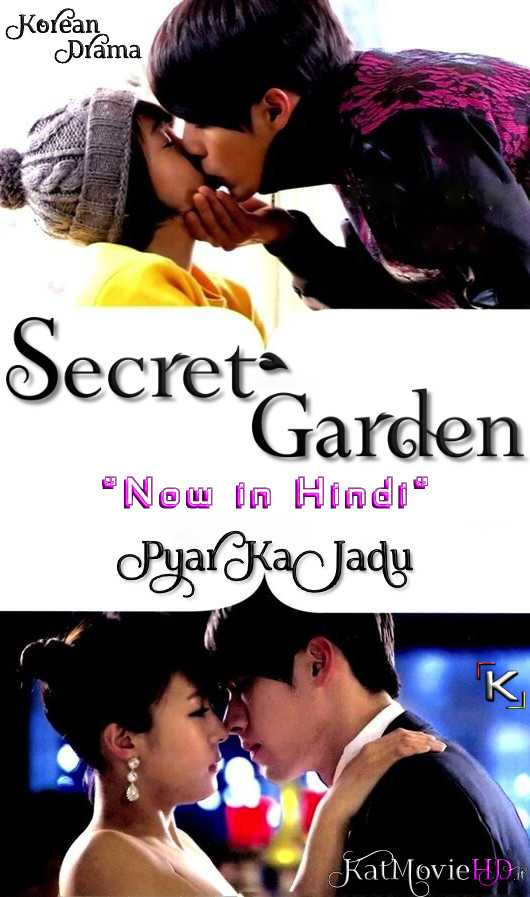 Secret Garden ( Pyar ka Jadu ) In Hindi / Urdu 720p HDRip (Korean Drama ) [Episode 13 P1 Added !]