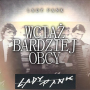 10-Lady-Pank-WCI-BARDZIEJ-OBCY