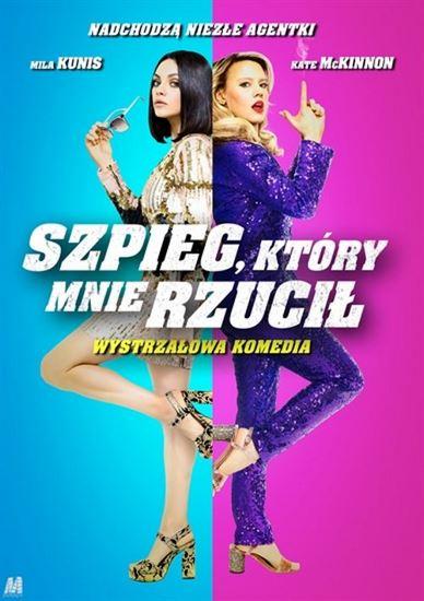 Szpieg, który mnie rzucił / The Spy Who Dumped Me (2018) PL.BDRip.XviD-KiT | Lektor PL