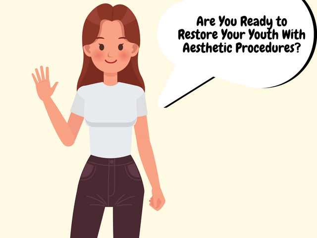 Are-You-Ready-to-Restore-Your-Youth-With-Aesthetic-Procedures