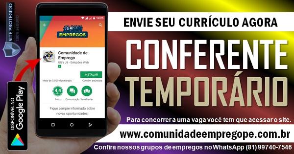 CONFERENTE TEMPORÁRIO PARA EMPRESA DE TERCEIRIZAÇÃO NO CABO DE SANTO AGOSTINHO