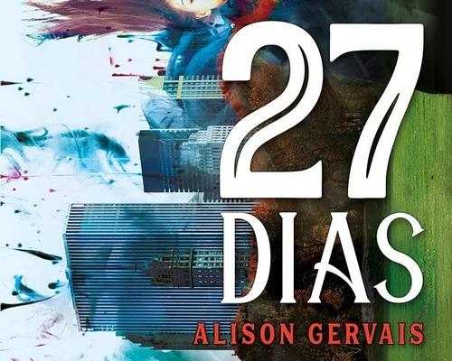 """@FaroEditorial lança em junho o livro """"27 dias"""" da Alison Gervais, autora revelação do Wattpad"""