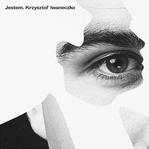 Krzysztof Iwaneczko - Jestem (2019)