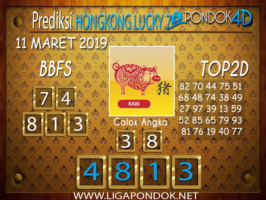 Prediksi Togel HONGKONG LUCKY 7 PONDOK4D 11 MARET 2019