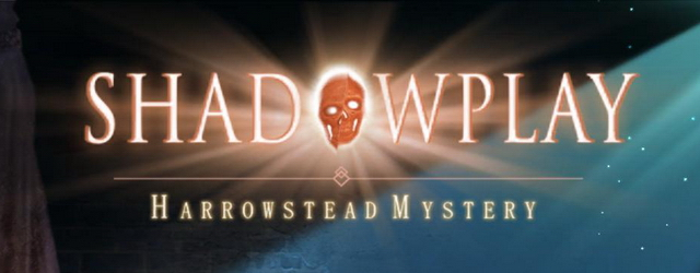 Shadowplay 5: Harrowstead Mystery [Beta Version]