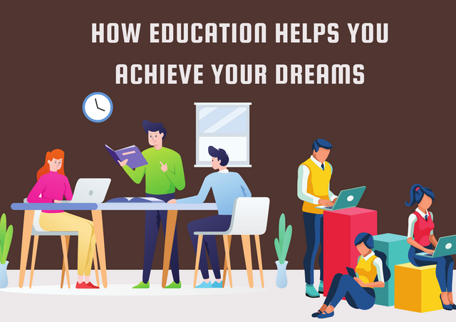 How-Education-Helps-You-Achieve-Your-Dreams