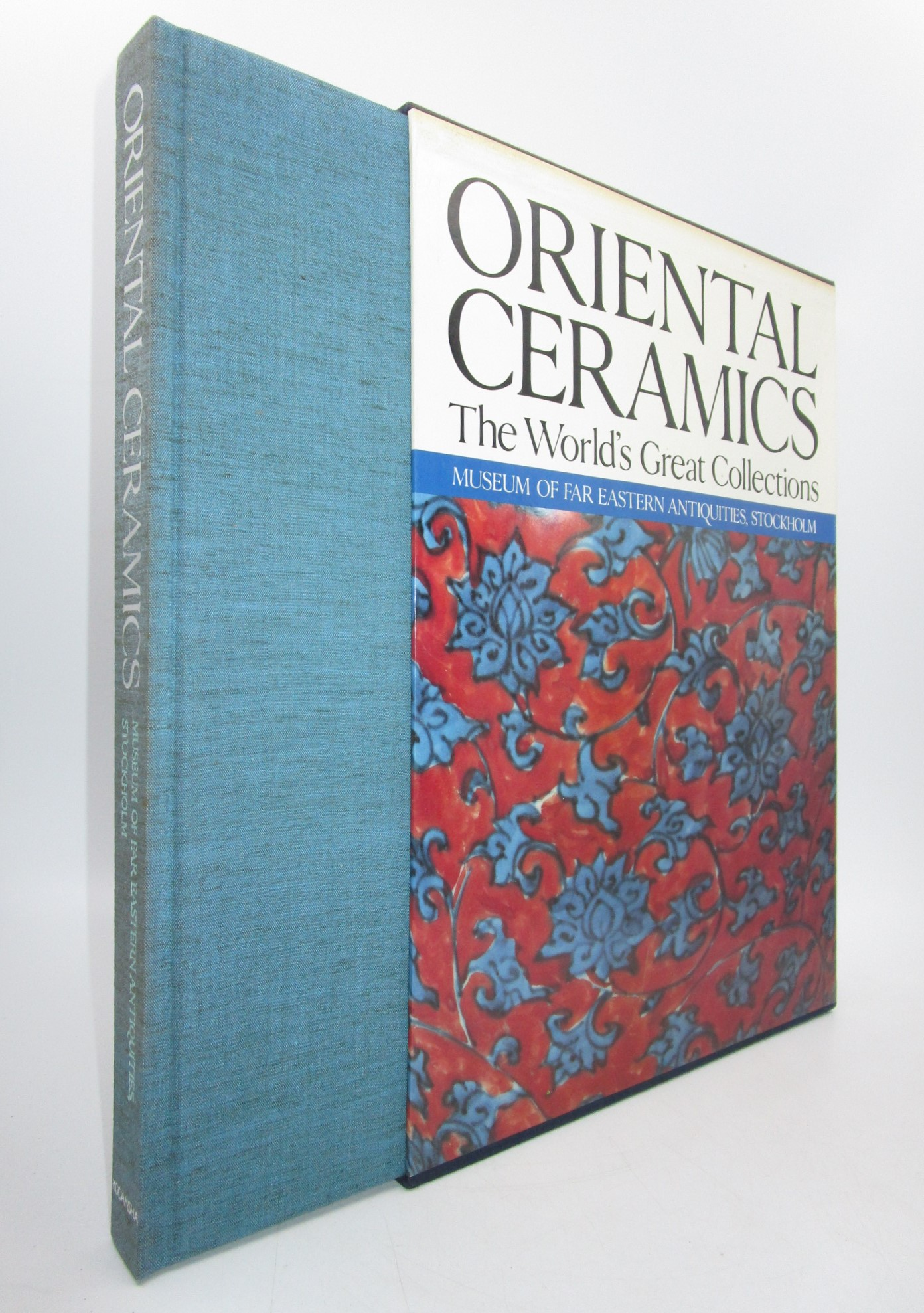 Image for The World's Great Collections; Oriental Ceramics Vol. 8: Museum of Far Eastern Antiquities, Stockholm