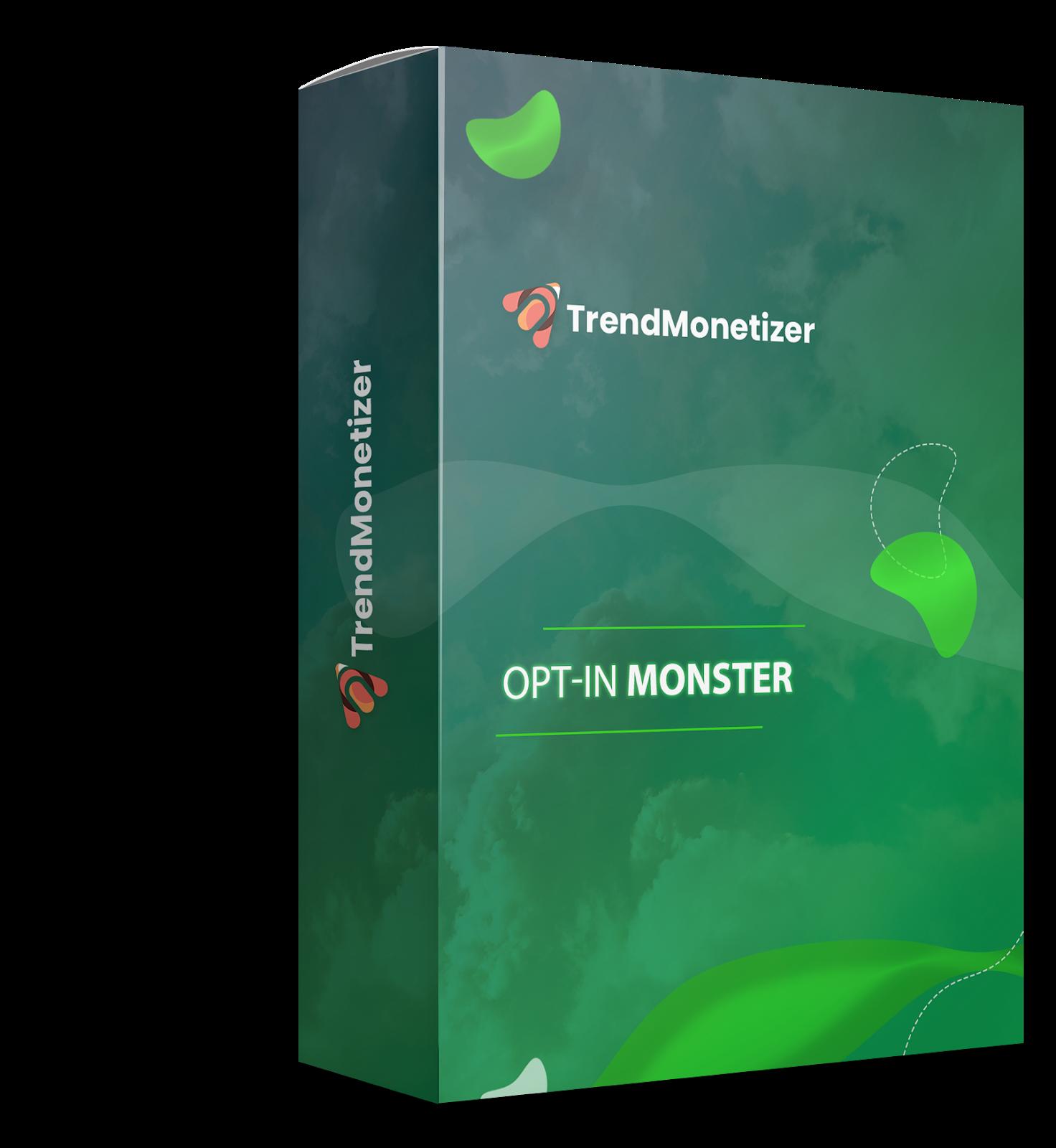 Opt-In Monster