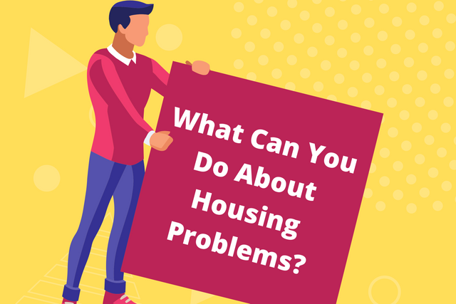 What-Can-You-Do-About-Housing-Problems