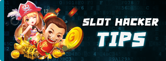 SLOT HACKER TIPS