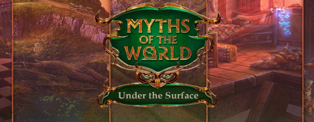 Myths of the World 16: Under the Surface [Beta Version]