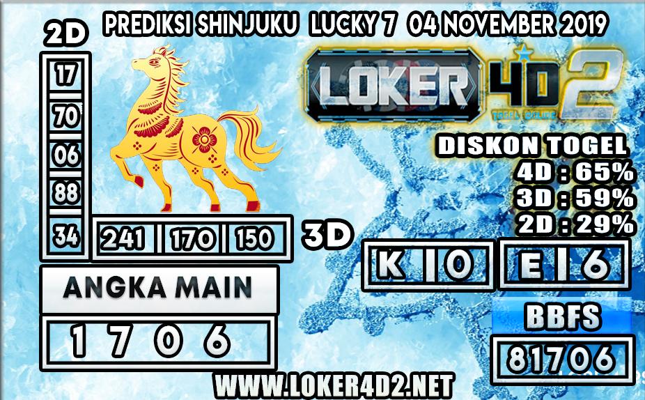 PREDIKSI TOGEL SHINJUKU LUCKY 7 POOLS LOKER4D2 04 NOVEMBER 2019