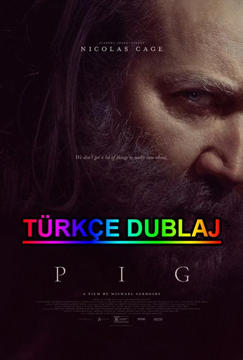 Pig | 2021 | WEB-DL | XviD | Türkçe Dublaj | m720p - m1080p | WEB-DL | Tek Link