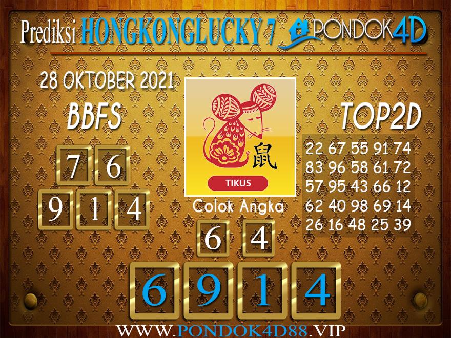 Prediksi Togel HONGKONG LUCKY7 PONDOK4D 28 OKTOBER 2021