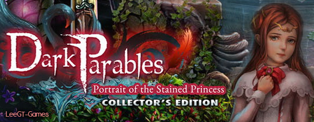 Dark Parables 16: Portrait of the Stained Princess Collector's Edition (v.Final)