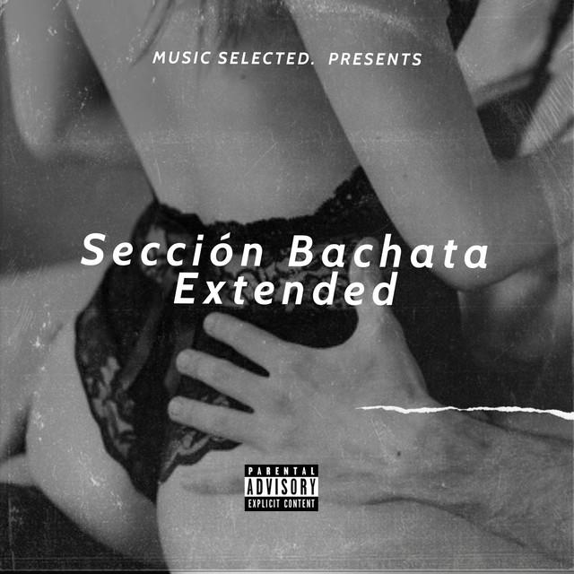Music Selected. Edición Bachata Extended
