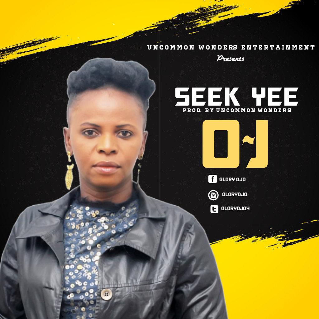Oj – Seek Yee