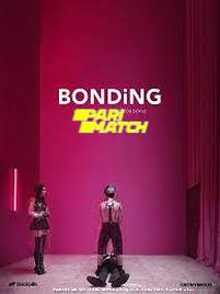 Bonding (2019) Hindi Dubbed Season 1 Watch Online