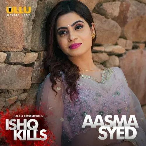 18+ Ishq Kills (2020) Hindi ULLU S01 Complete x264 AAC 600MB MKV