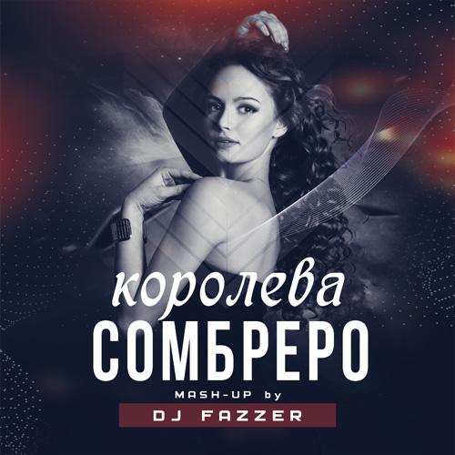 DJ Fazzer vs Джаро & Ханза vs Gidayyat - Королева сомбреро [2020]