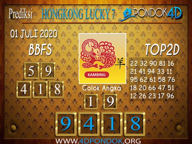 Prediksi Togel HONGKONG LUCKY 7 PONDOK4D 01 JULI 2020