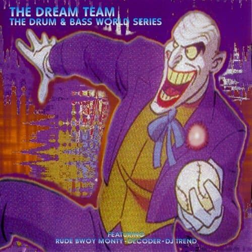 Download The Dream Team - The Drum & Bass World Series mp3
