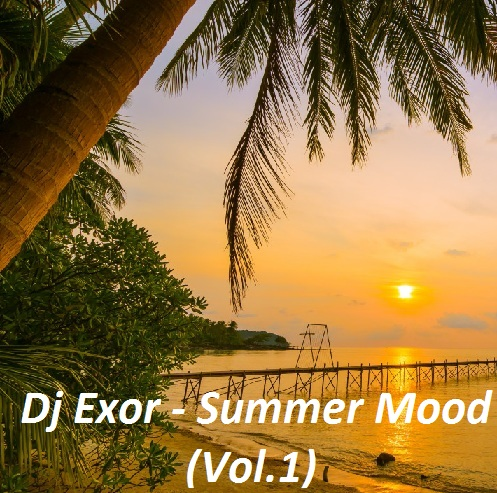 Dj Exor - Summer Mood Pack (Vol.1)[2020]