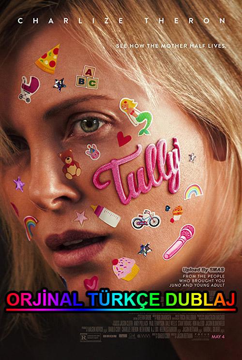 Tully | 2018 | BDRip | XviD | Türkçe Dublaj | m720p - m1080p | BluRay | Dual | TR-EN | Tek Link