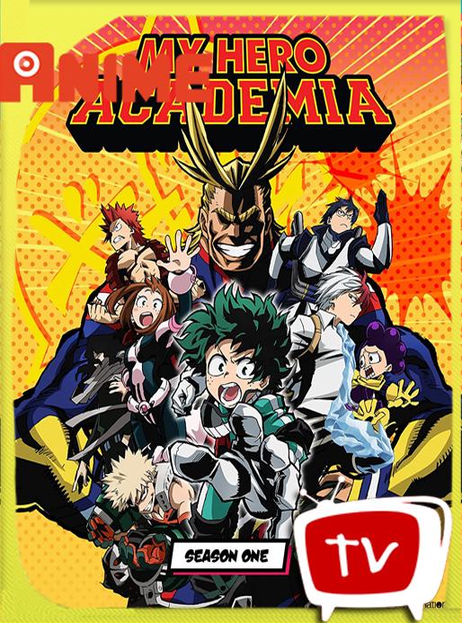 My Hero Academia Season 1 BD [1080p] Subtitulado-kurosakikun0