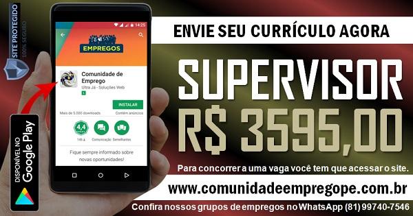 SUPERVISOR DE VENDAS COM SALÁRIO DE R$ 3595,00 PARA RECIFE E REGIÃO