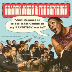 Sharon Jones And The Dap-Kings - Just Dropped In (To See What Condition My Rendition Was In) (2020)