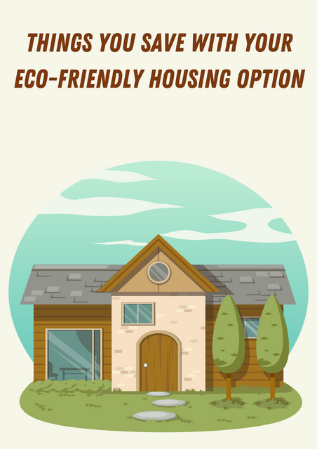 Things-You-Save-with-Your-Eco-Friendly-Housing-Option